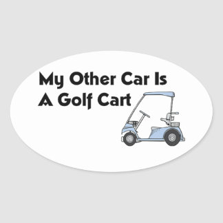 My Other Car is A Golf Cart Oval Sticker