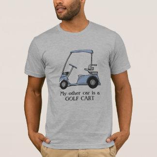 """My other car is a golf cart"" T-Shirt"