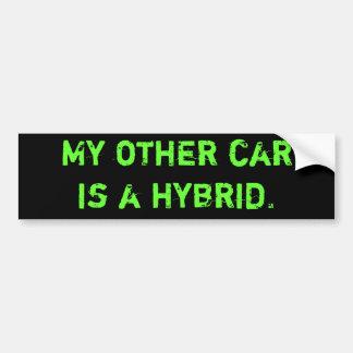My other car is a hybrid. bumper sticker