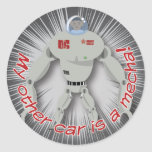 My other car is a Mecha! Classic Round Sticker