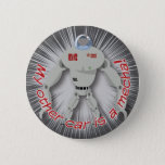 My other car is a Mecha! Pinback Button