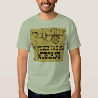 My Other Car Is A Mustang T-Shirt