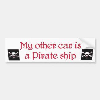 my other car is a pirate ship bumpersticker... bumper sticker