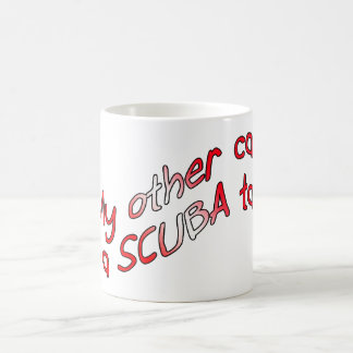 my other car is a scuba tank coffee mug