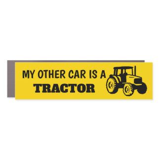 My Other Car is a Tractor Car Magnet