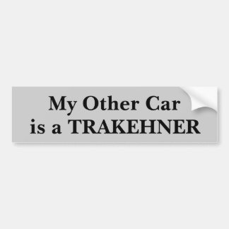 My Other Car Is A Trakehner Bumper Sticker