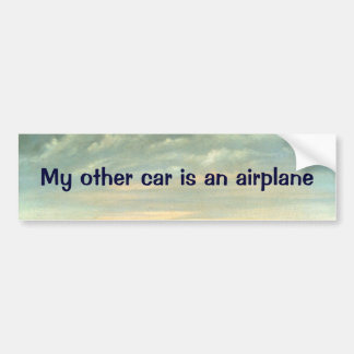 My other car is an airplane - bumper sticker