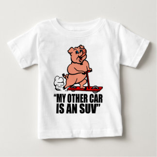 """""""My Other Car Is an SUV"""" Baby T-Shirt"""
