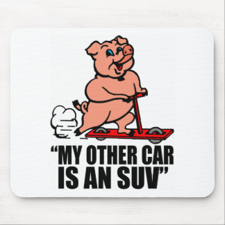 """""""My Other Car Is an SUV"""" Mouse Pad"""