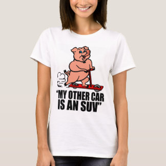"""""""My Other Car Is an SUV"""" T-Shirt"""