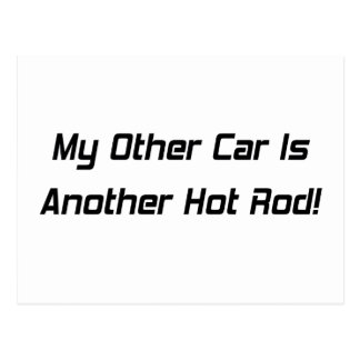 My Other Car Is Another Hot Rod By Gear4gearheads Postcard