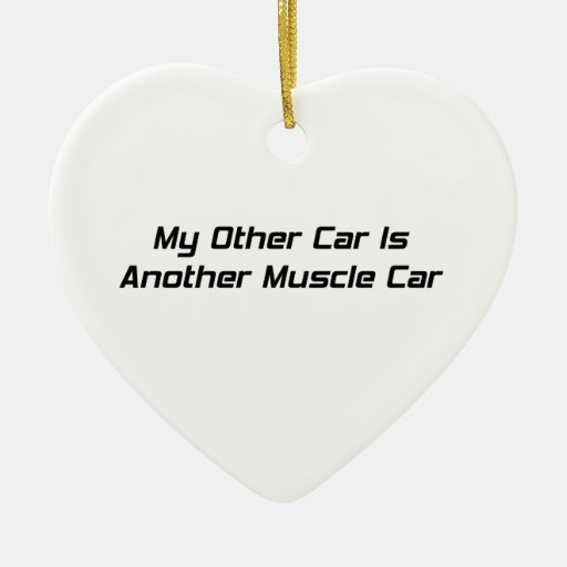 My Other Car Is Another Muscle Car Double-Sided Heart Ceramic Christmas Ornament