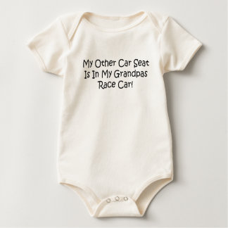 My Other Car Seat Is In My Grandpas Race Car Baby Bodysuit