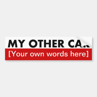 my-other-car-template-02 bumper sticker