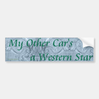 My_Other_Car_WesternStar_Bumper_Sticker Bumper Sticker