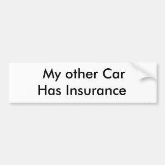 My other CarHas Insurance Car Bumper Sticker
