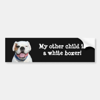 My other child is a White Boxer bumper sticker Car Bumper Sticker