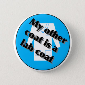 My other coat... pinback button