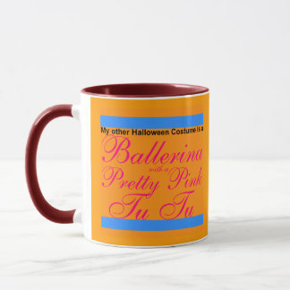 My Other Costume Ballerina & pretty pink Tu Tu Mug