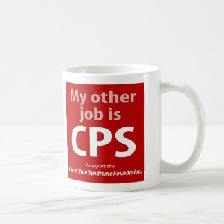 My other job is CPS. Coffee Mug