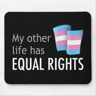 My Other Life Trans Dark Mousepad