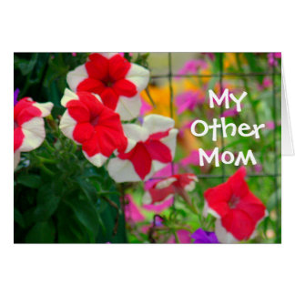 """""""MY OTHER MOM"""" Floral Red and White Petunias Stationery Note Card"""