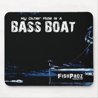 My Other Ride Is A Bass Boat Mousepad
