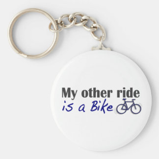 My Other Ride Is A Bike Key Chains