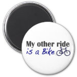 My Other Ride Is A Bike Magnets
