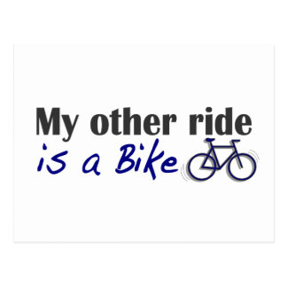 My Other Ride Is A Bike Postcard