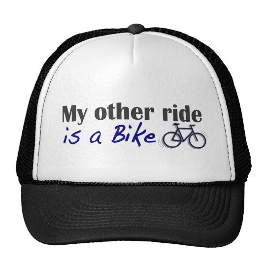 My Other Ride Is A Bike Trucker Hat