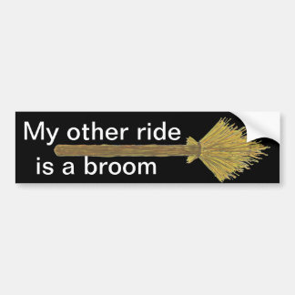 My Other Ride is a Broom Bumper Sticker