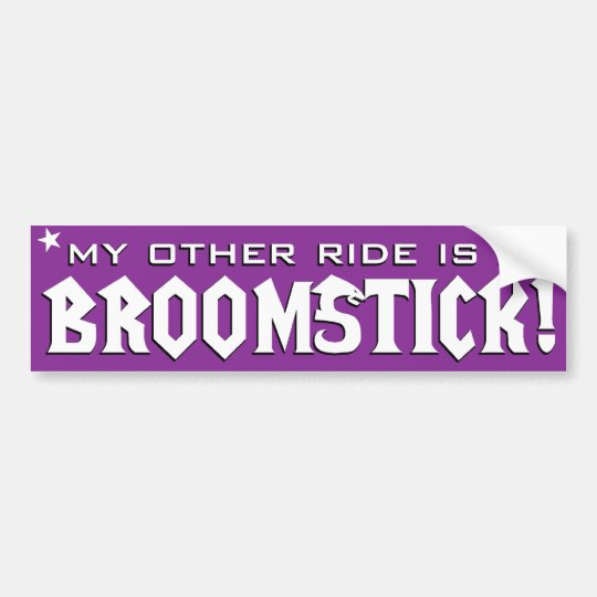 My Other Ride is a Broomstick Bumper Sticker