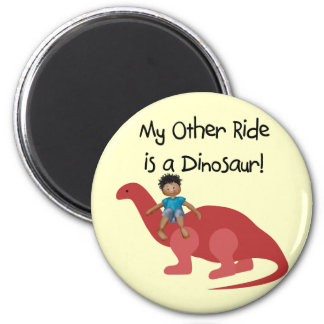 My Other Ride is a Dinosaur AA Fridge Magnets