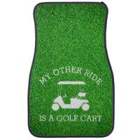 My Other Ride is a Golf Cart Car Floor Mat