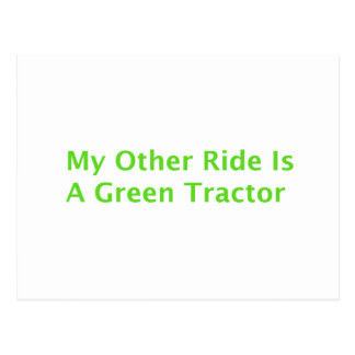 My Other Ride Is A Green Tractor Postcard