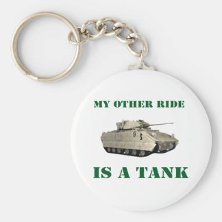 My Other Ride Is A Tank 2 Keychain