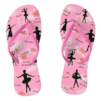 My other Shoes are Ballet Shoes Flip Flops