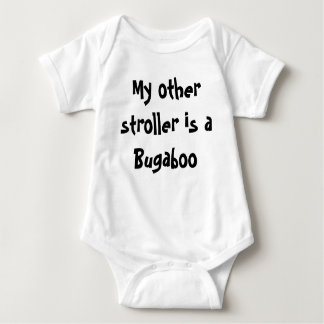 My other stroller is a Bugaboo - infant T-shirt