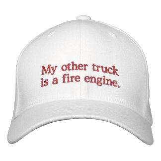 My Other Truck is a Fire Engine Embroidered Baseball Cap