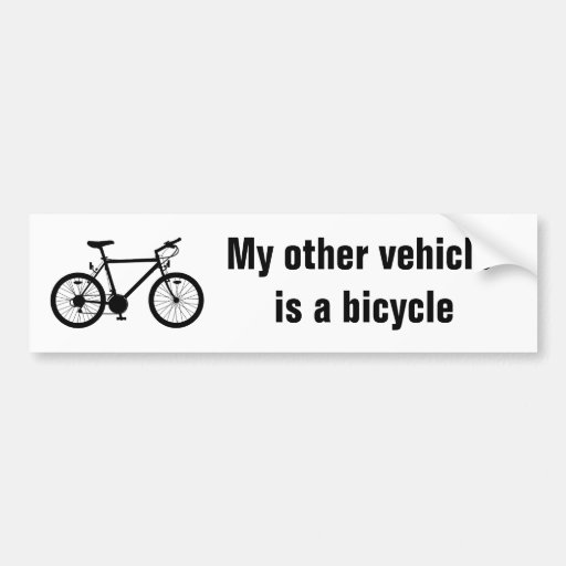 My Other Vehicle Bicycle Bumper Sticker Car Bumper Sticker