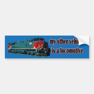 My Other Vehicle Is a Locomotive SP Bumper Sticker