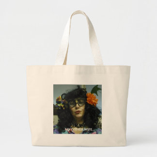 MY OTHER WIFE LARGE TOTE BAG