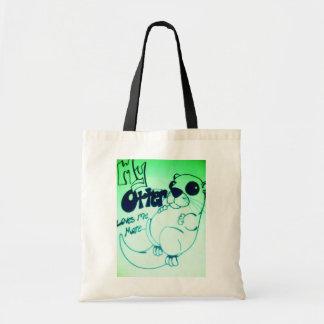 My otter loves me more bag