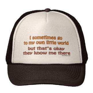 My Own Little World Trucker Hat