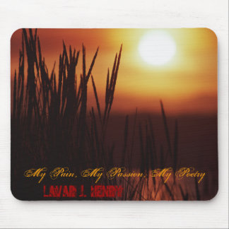 My Pain, My Passion, My Poetry Mousepad