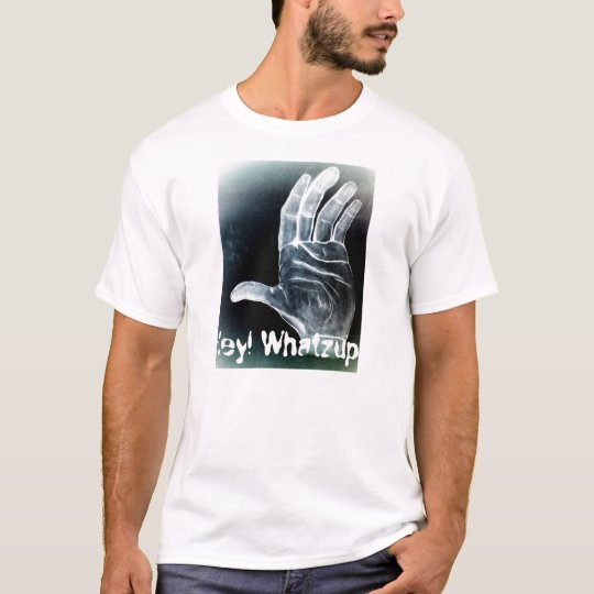My Painting - The Hand - Equalized, Hey! Whatzup.. T-Shirt