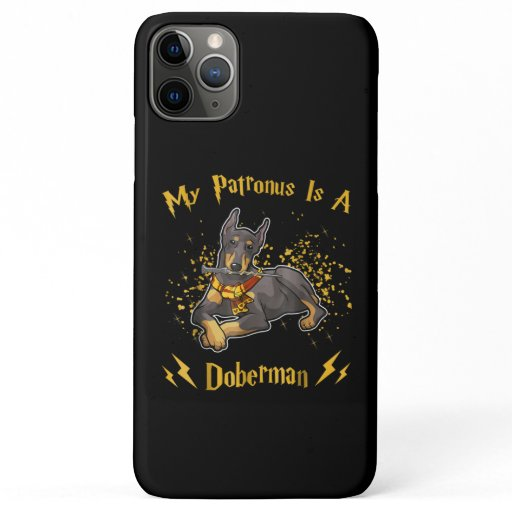 My Palronus Is A Doberman iPhone 11 Pro Max Case