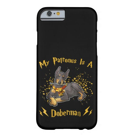 My Palronus Is A Doberman Barely There iPhone 6 Case