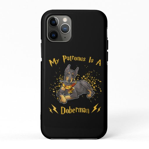 My Palronus Is A Doberman iPhone 11 Pro Case